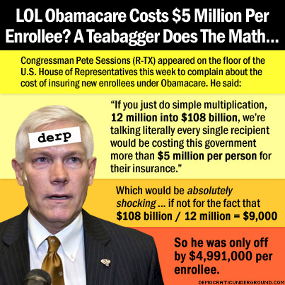 150326-lol-obamacare-costs-5-million-per-enrollee-a-teabagger-does-the-math